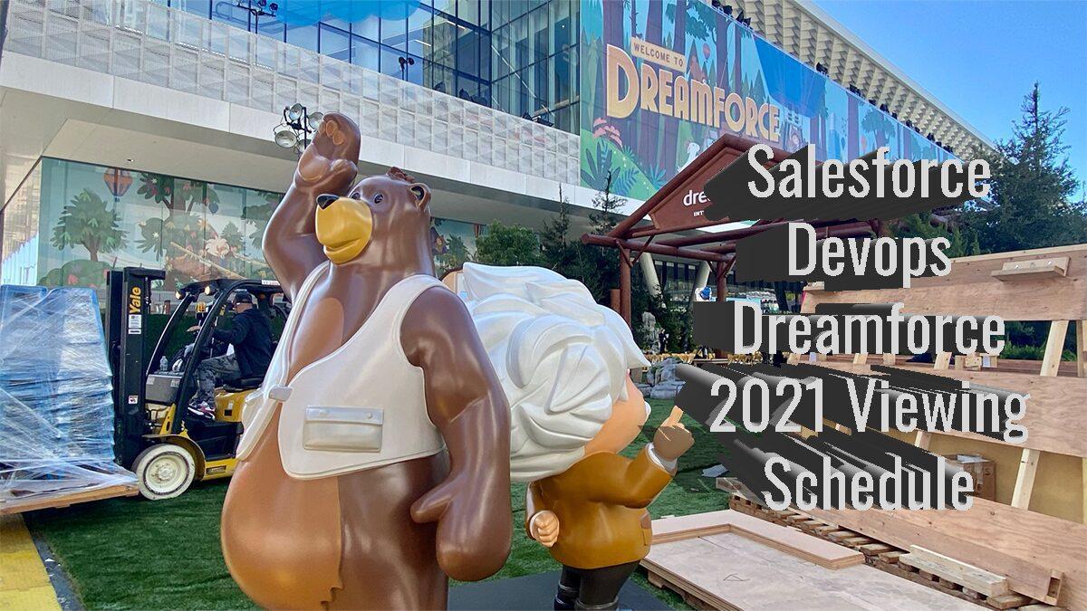 Dreamforce 2021 Salesforce Devops Viewing Schedule