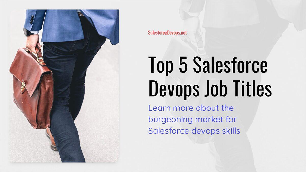 Top 5 Salesforce Devops Job Titles